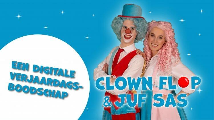 Verjaardagsvideo van Clown Flop & Juf Sas!